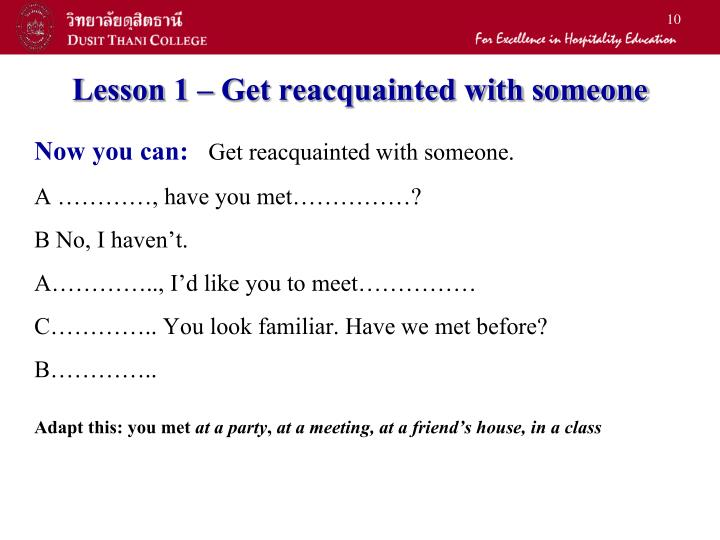 Lesson 1 – Get reacquainted with someone
