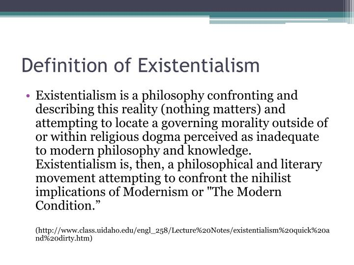 Definition Of Existentialism