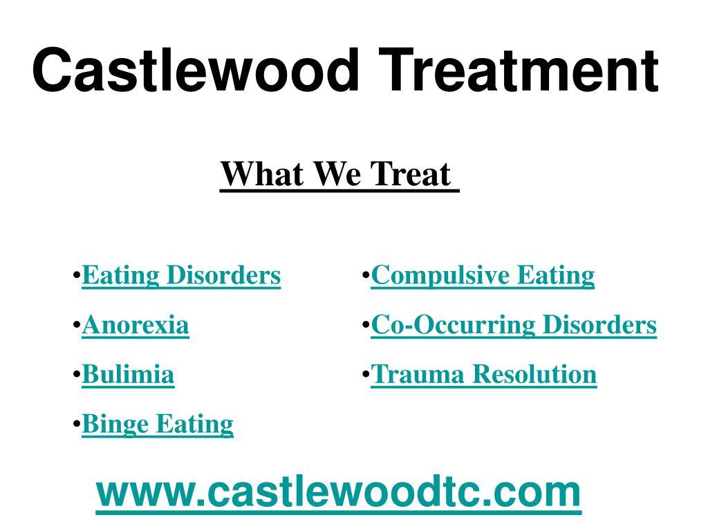 Castlewood Treatment