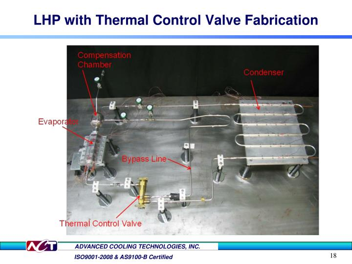 LHP with Thermal Control Valve Fabrication