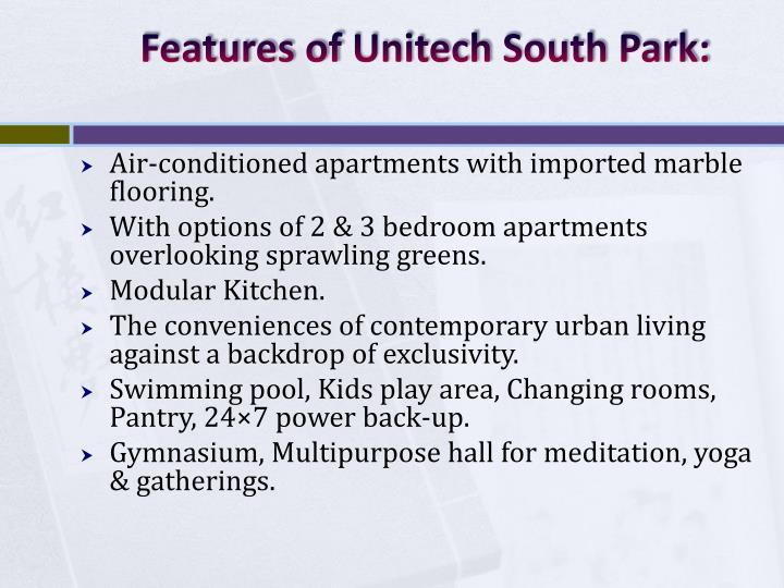 Features of unitech south park
