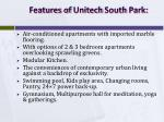features of unitech south park