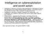 intelligence on cyberexploitation and covert action