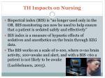 th impacts on nursing4