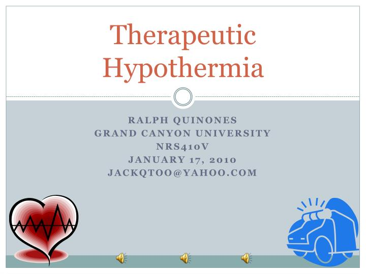 therapeutic hypothermia n.