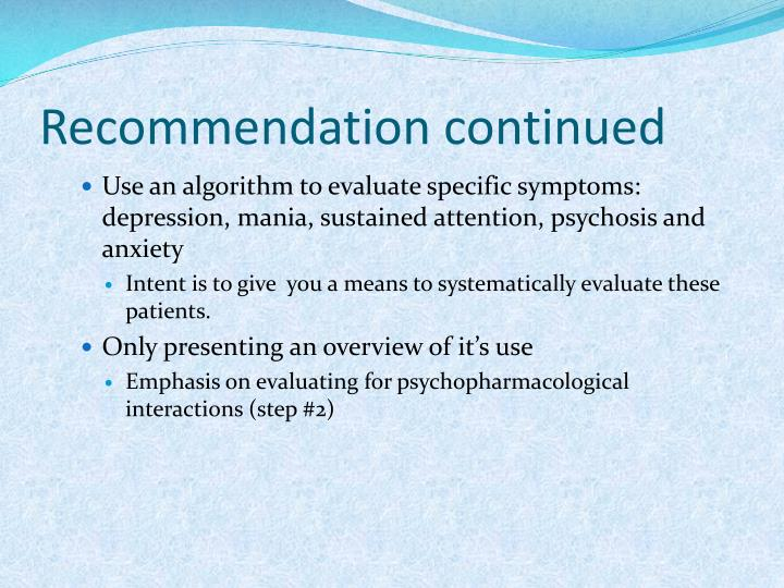 Recommendation continued