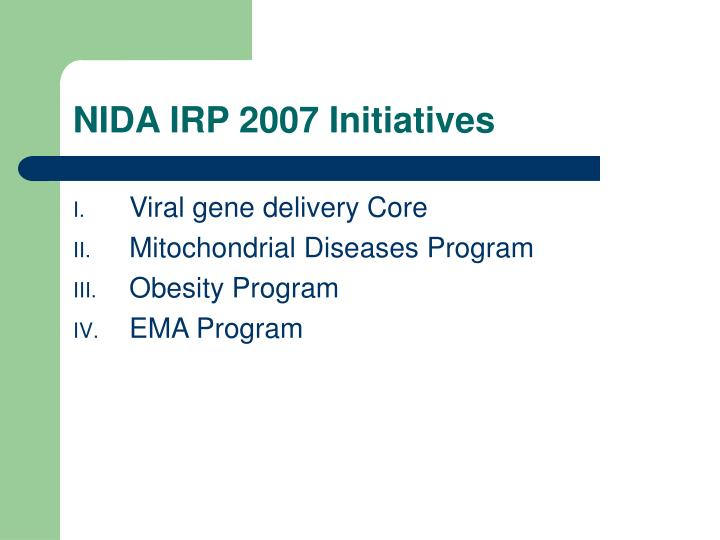 NIDA IRP 2007 Initiatives