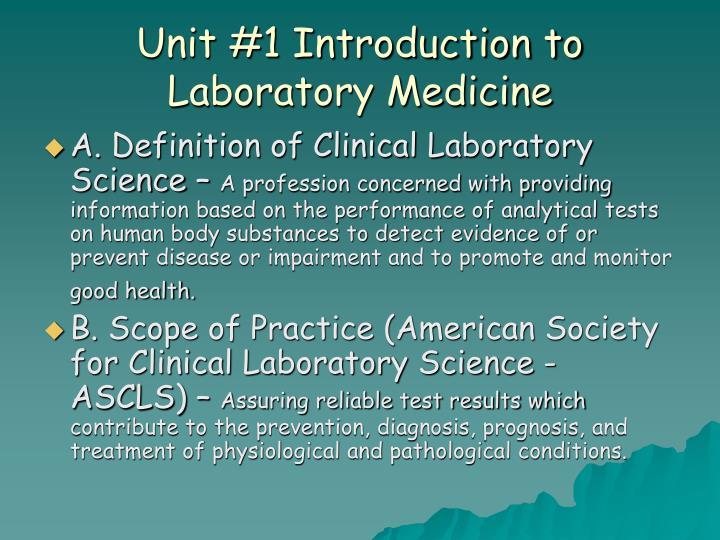 Unit 1 introduction to laboratory medicine1