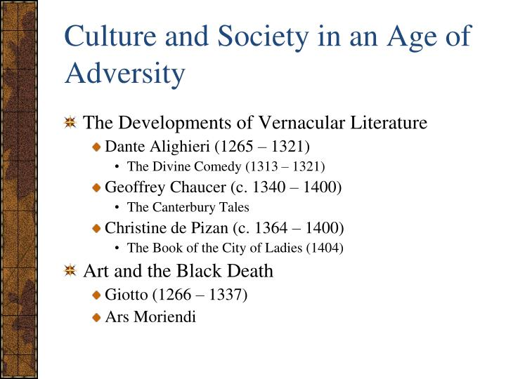 Culture and Society in an Age of Adversity