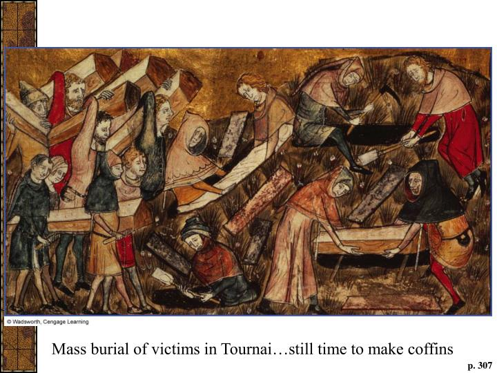 Mass burial of victims in Tournai…still time to make coffins