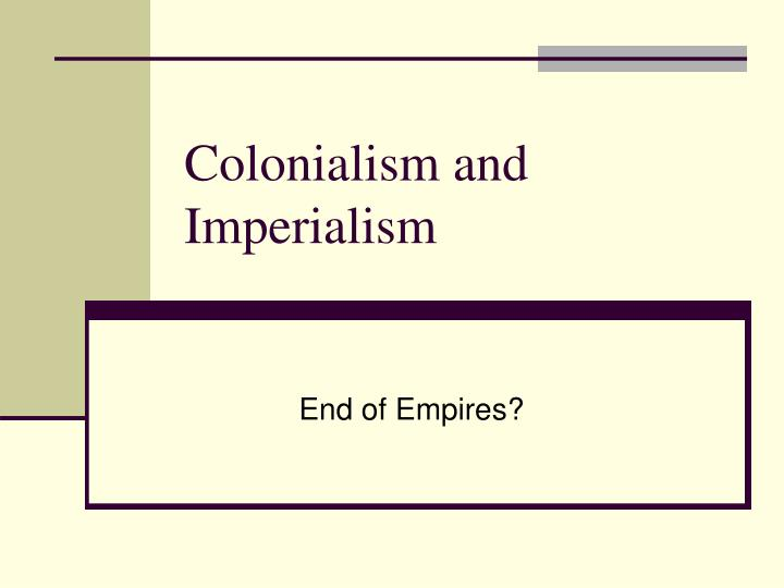 colonialism and imperialism n.