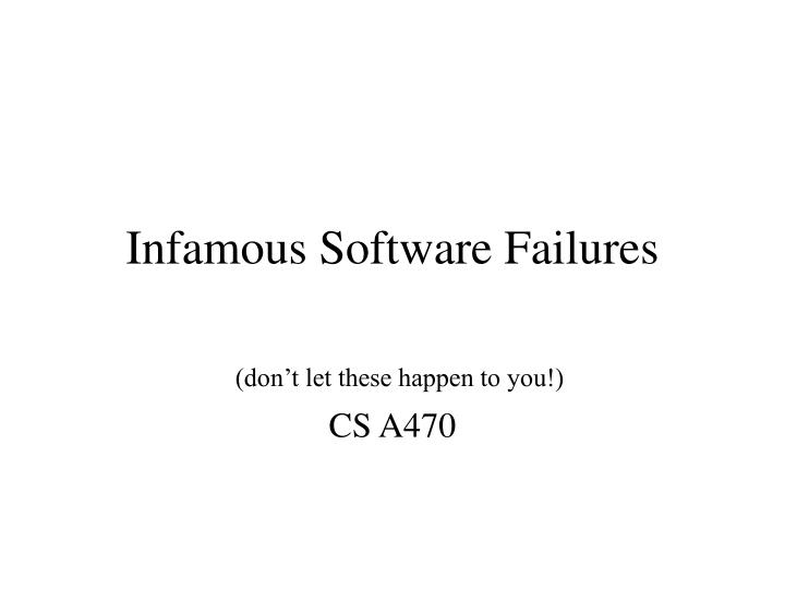 infamous software failures n.