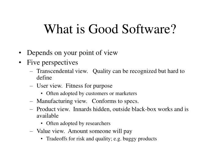 What is good software