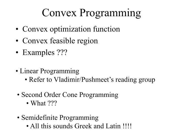 Convex Programming
