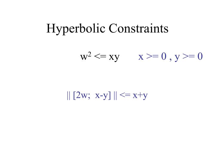 Hyperbolic Constraints