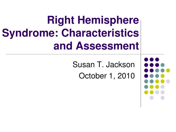 right hemisphere syndrome characteristics and assessment n.