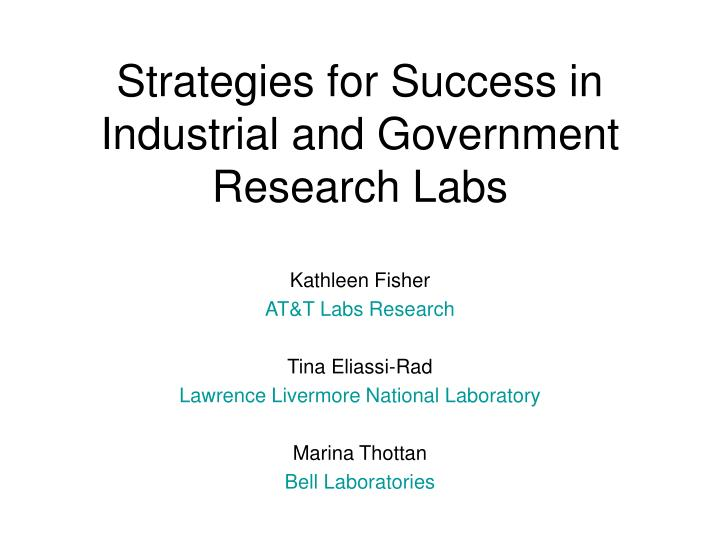 Strategies for success in industrial and government research labs