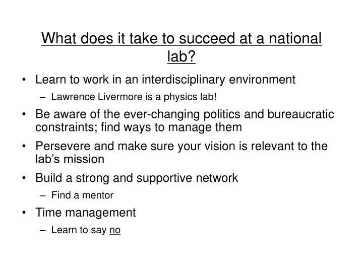 What does it take to succeed at a national lab?
