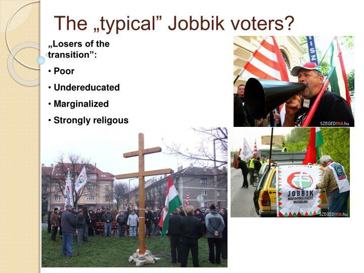 "The ""typical"" Jobbik voters?"