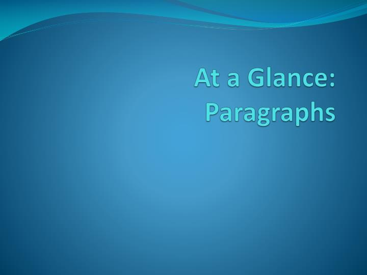 at a glance paragraphs n.