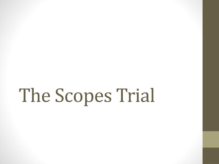 the scopes trial n.
