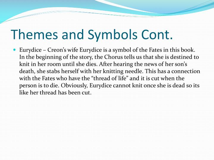 Themes and Symbols Cont.