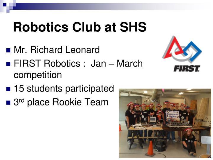Robotics Club at SHS