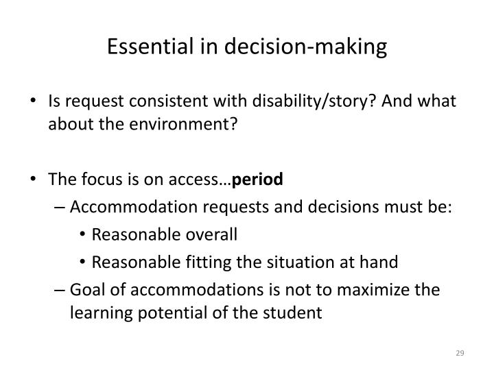 Essential in decision-making