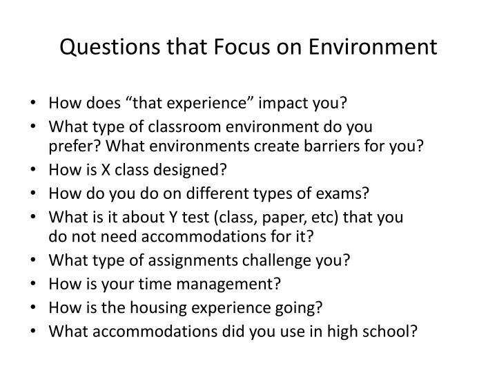 Questions that Focus on Environment