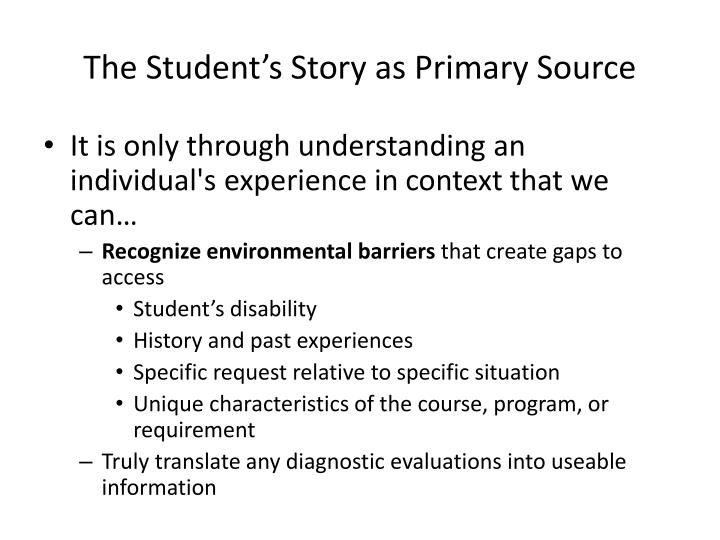 The Student's Story as Primary Source