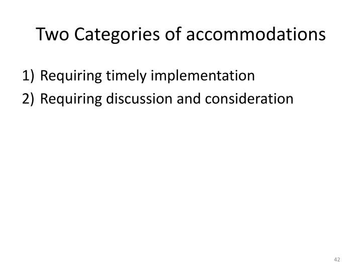 Two Categories of accommodations