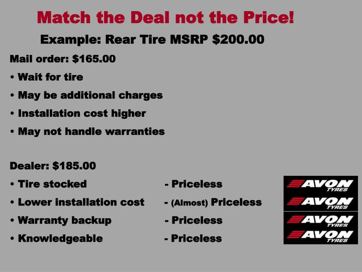 Match the Deal not the Price!