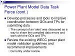 power plant model data task force cont