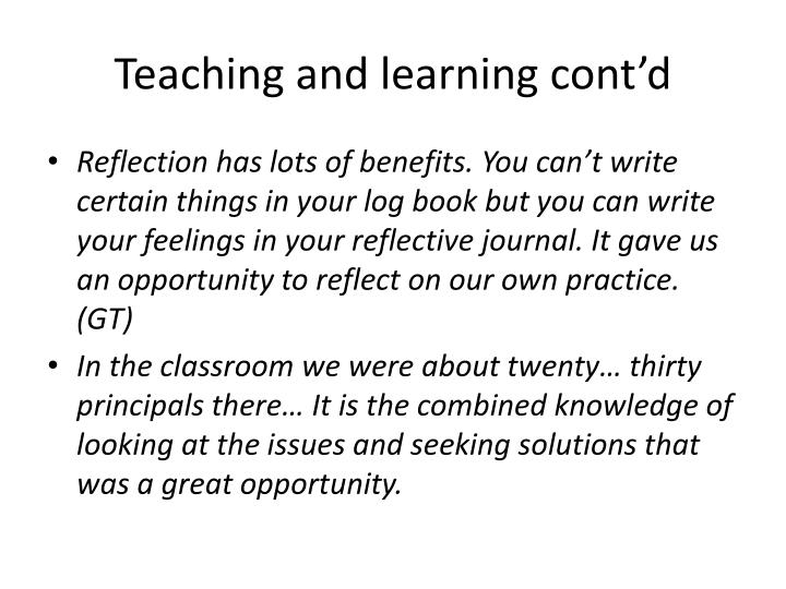 Teaching and learning cont'd