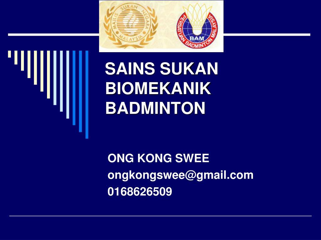 sains sukan biomekanik badminton l.