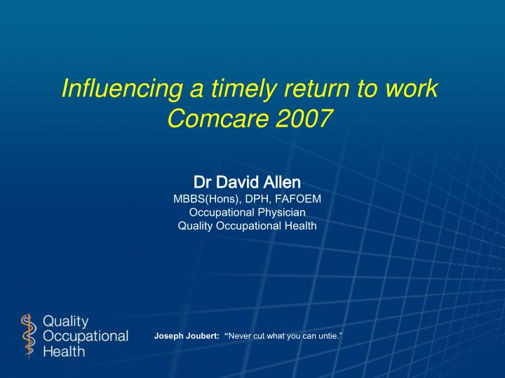 influencing a timely return to work comcare 2007 n.