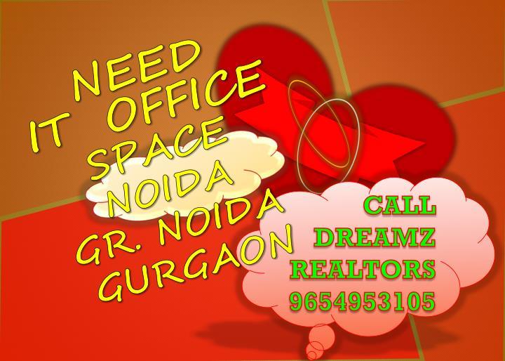 Need it office space noida gr noida gurgaon