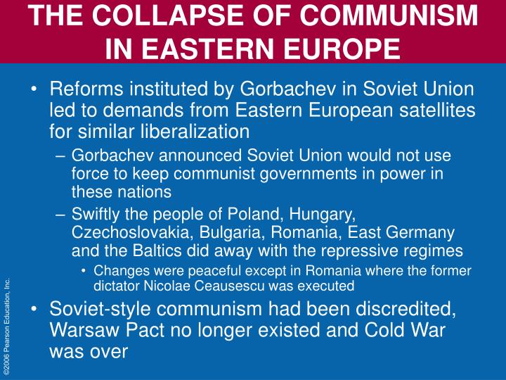 fall of communism in eastern europe The soviet union and its affiliated communist nations in eastern europe founded a rival alliance, the warsaw pact,  fall of the soviet union on christmas day 1991, the soviet flag flew over.