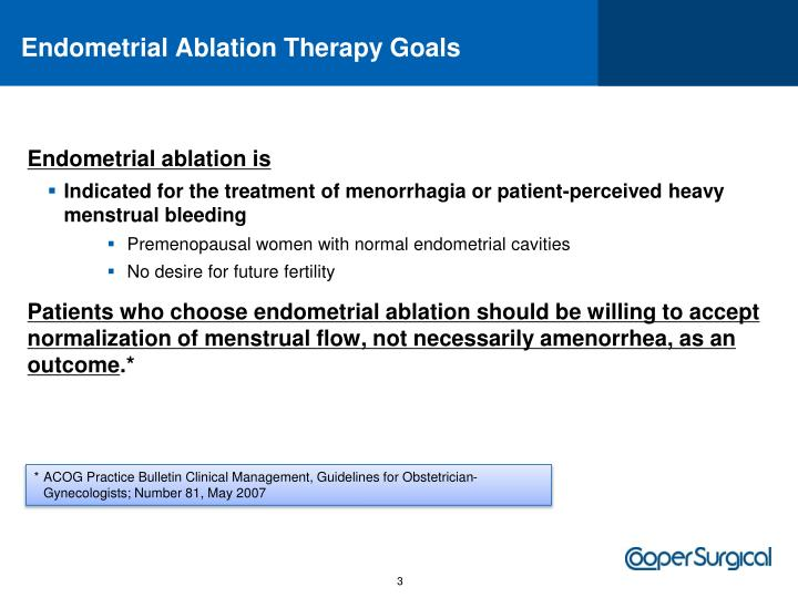 Endometrial ablation therapy goals