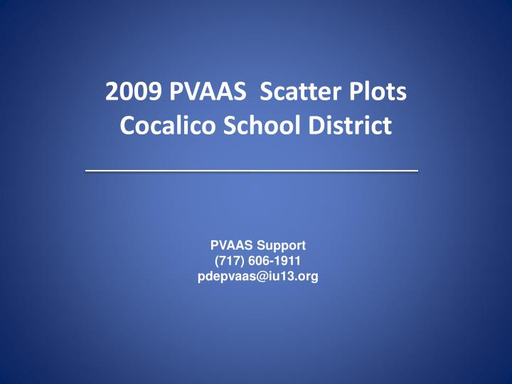2009 pvaas scatter plots cocalico school district