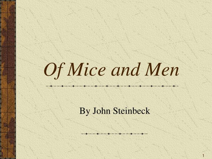 novel research papers of mice and men 100% free papers on of mice and men essay sample topics, paragraph introduction help, research & more class 1-12, high school & college.