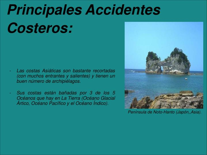 Principales Accidentes Costeros: