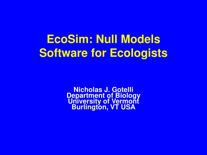 ecosim null models software for ecologists