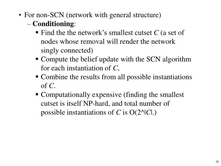 For non-SCN (network with general structure)