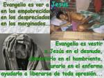 evangelio es ver a jes s en los empobrecidos en los despreciados en los marginados