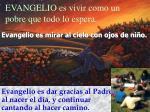 evangelio es vivir como un pobre que todo lo espera