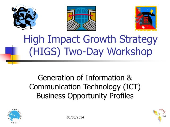 high impact growth strategy higs two day workshop n.