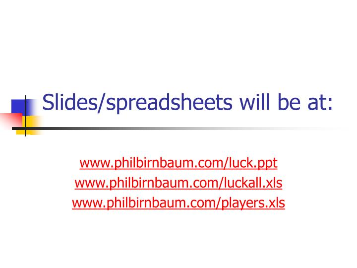 Slides/spreadsheets will be at: