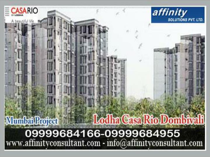 Creative order 09999684166 lodha property developer at dom