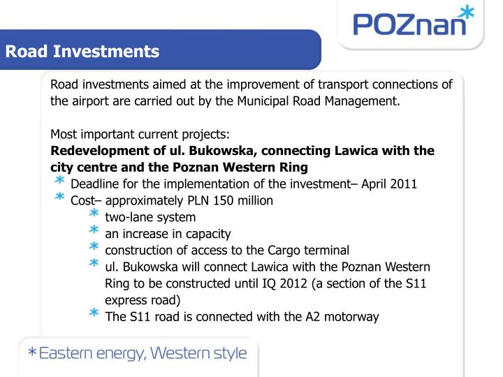 Road Investments